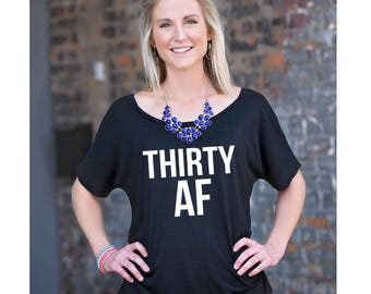 Thirty AF, Dirty Thirty, Forever 29, 30th Birthday shirt, Dirty 30, Thirty Birthday, Birthday Shirt, It's my birthday, 30th birthday