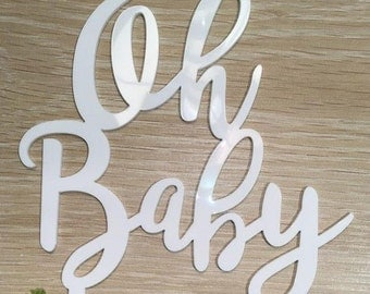 Oh Baby White Gloss Wedding Baby Shower Cake Topper