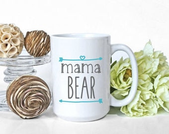 Mama Bear Mug, Mother's Day, Grandma, Mom, Aunt, Gift, birthdates, wife gift, mom gift, gift for mothers day, coffee, tea, ceramic