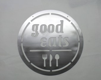 Good Eats Sign - Kitchen Sign - Housewarming Gift - Kitchen Decor - Wedding Gift - Metal Sign  G12