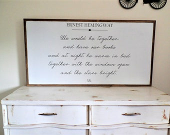 Ernest Hemmingway Wood Sign Over the Bed Wooden Sign Bedroom Wall Art Modern Farmhouse Fixer Upper Style Art 49W x 25H Gift for Woman