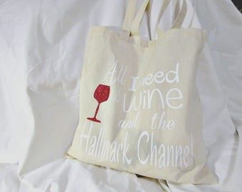 All I Need is Wine and the Hallmark Channel Tote Bag; All I need is Wine; Movie tote bag