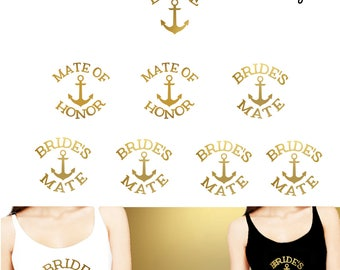Set of 8 ,1 - BRIDE ,2- Mate of Honor,5- Bride's Mate, Anchor  iron on ,Bridal party iron on transfers (#IA9)