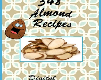 348 Almond Recipes E-Book Cookbook Digital Download