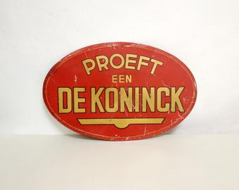 Vintage Proeft Een De Koninck Advertising Sign - Belgian Beer