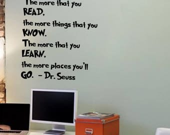 The More That You Read - Wall Vinyl Decal Sticker PlayRoom Decal ClassRoom Dr Seuss Quote Theme Learning Reading Library Decoration Kidsroom