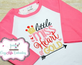 Valentine's Day Shirt, Girl's Valentine's Day Shirt, Little Miss Heart of Gold shirt, Embroidery, Applique