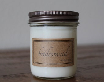 SALE - Bridesmaid Candle Gifts - Personalized 8 Ounce Mason Jar Soy Candles with Bridesmaid Labels