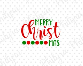 Merry Christ Mas svg, Sign Svg, Christmas Svg, Digital Cutting File,DXF, SVG,PDF