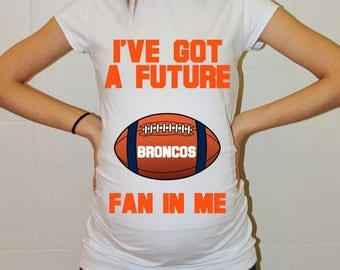 Broncos Future Fan Shirt Denver Broncos Baby Maternity Shirt Football Baby Boy Baby Girl Clothing Pregnancy Shirt Baby Shower Denver