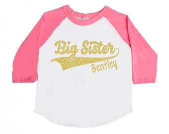 BIG SISTER Shirt - Big Sister Baseball Shirt - Personalized Big Sister Shirt - Family Shirts - Announcement Shirts - Girls' Raglan Shirts
