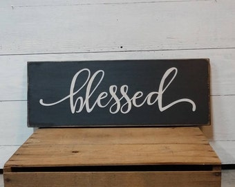 Blessed Sign, Distressed, Rustic, Wood Sign, Farmhouse, Home Decor