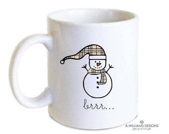 Fashionable Snowman Christmas mug/ Brrr- Coffee Mug/ Coffee orTea fashionable christmas Mug/Gift for teachers/11oz-15oz White ceramic mug