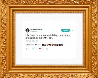Nicole Richie Framed Tweet — Life Is Crazy