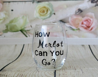 How Merlot Can You Go? Stemless Wine Glass For Wine Lovers