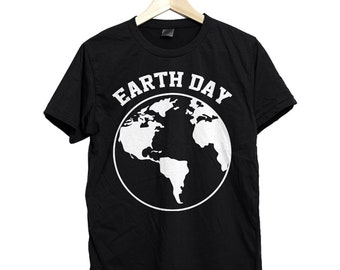 Earth day, earth day shirt, earth day t shirt, earth day t-shirt, earth day tshirt, shirt for earth day, t shirt for earth day,earth day tee