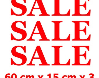 3 x SALE Shop Window Retail Sign Decals High Quality Vinyl Stickers 60 cm x 15 cm