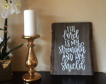 Handmade  Psalm 28:7 Wood Vinyl Sign