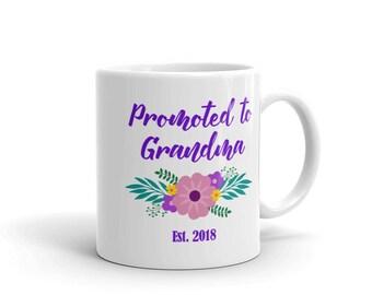 Promoted to Grandma Mug, New Grandma Gift, Grandma Mug, Grandma Gift, Grandma Mug 2018, Pregnancy Announcement Gift, Baby Announcement