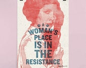A Woman's Place Is In The Resistance (ORIGINAL ARTIST)