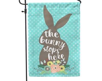 The Bunny Stops Here Garden Flag