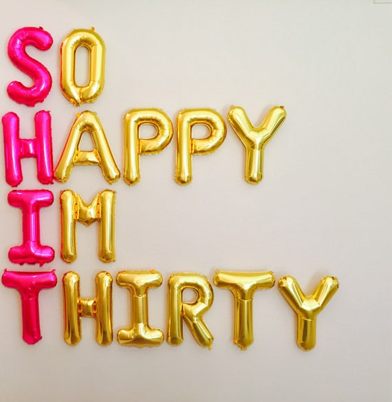 So happy im thirty dirty 30 party dirty 30 30th birthday for 30th birthday decoration packages