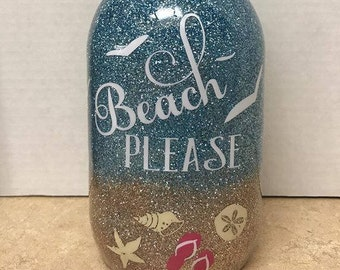 Beach Please, Beach Glitter Mason Jar or stainless steel tumbler, Beach Tumbler, Beach Glitter tumbler, Beach Glitter Cup, Yeti