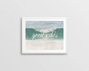 Good Vibes Quote Printable Art - Inspirational quote - Beach - Summer - Horizontal wall decor - Housewarming gift - Birthday gift - SKU:3159