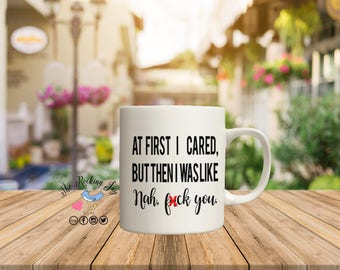 At first I cared, but then offensive mugs, funny mug, rainbow mug, gay pride  mug, sublimated mug, printed mug,