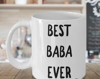 Baba Gifts - Baba Mug - Baba Coffee Mug - Best Baba Ever Ceramic Coffee Cup Gift