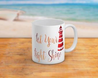 Let Your Light Shine Mug 11 Oz And 15 Oz Coffee Mug NauticalBeach Themed Home Decor