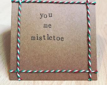 You me mistletoe handmade Christmas card