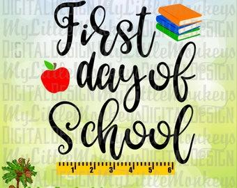 First Day of School, School SVG, Kids SVG, School Shirt, First Day of School Sign svg, Commercial Use SVG, Clip Art, Cut File, eps, dxf, png