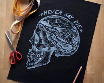 skull patch, Back patch, fabric sew on patch, goonies patch, skull punk patch, screenprint patch, black patch, tattoo patch, never say die