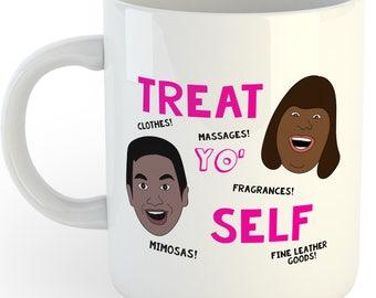 Treat Yo Self   11oz coffee mug