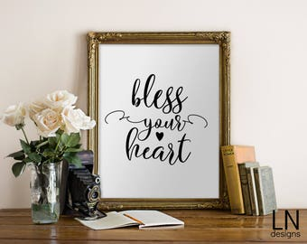 Instant 'Bless your heart' Printable Art 8x10 Scripture Art Digital Print Nursery Print Home Decor
