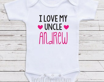 Custom baby clothes my aunt and uncle love me personalized baby bodysuits i love my uncle andrew short or long sleeve one negle Images