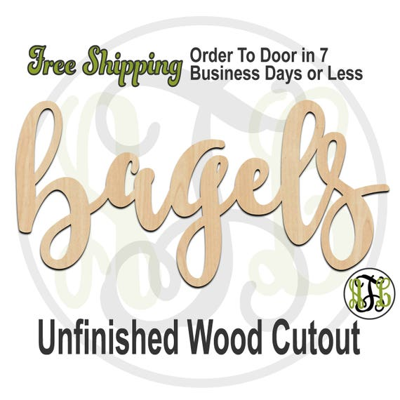 bagels - 320328FrFt- Word Cutout, unfinished, wood cutout, wood craft, laser cut wood, wood cut out, Door Hanger, wooden sign, wreath accent