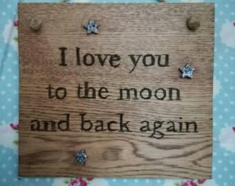 I Love You Solid Oak Hand Burnt Sign.