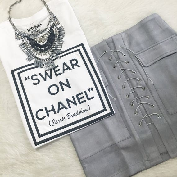 Swear on Chanel / Statement Tee / Graphic Tee / Statement T Shirt / Graphic T Shirt / Tshirt