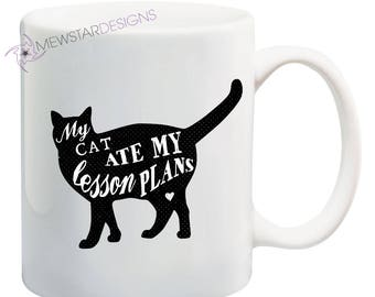 Teacher Gifts, Gift For Teacher, Cat Ate My Lesson Plans, Cat Lovers, Funny Mug, Teacher Mug, Coffee Mug, Cute, Coffee Lover, Cat Mom