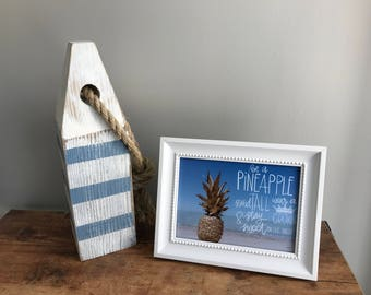 Instant Download_Be a Pineapple Print