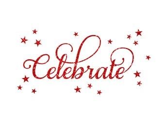 Celebrate svg - holiday svg - Christmas svg - New Year SVG