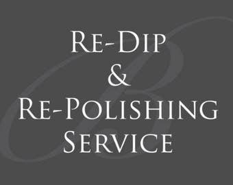 Re-Dip & Re-Polishing Service II