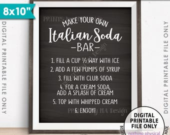 """Italian Soda Bar Sign, Make Your Own Italian Soda Bar Wedding Sign, Italian Cream Soda, 8x10"""" Chalkboard Style Printable Instant Download"""