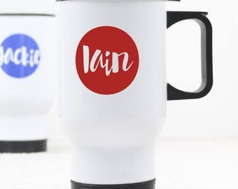 ON SALE Name in circle Travel Mug - Custom Gift - Insulated Mug - Gift for Him and Her