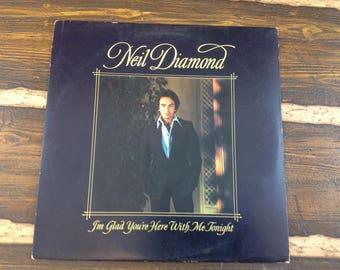Neil Diamond I'm Glad You're Here With Me Tonight Vintage Vinyl Record LP 1977