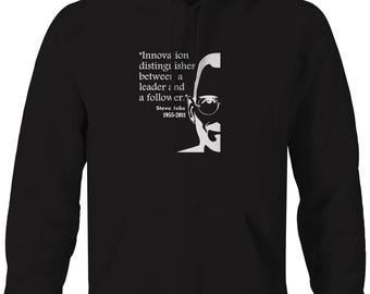 Steve Jobs Innovation between Leader Follower Apple Quote  Hooded Sweatshirt- C182