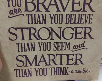 You are braver than you know