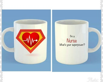I'm a nurse what's your superpower?  Mug - New